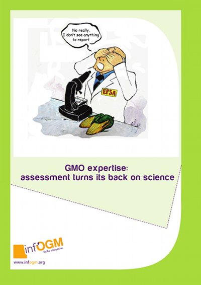 GMO expertise : assessment turns its back on science